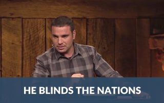 BB: He blinds the nations