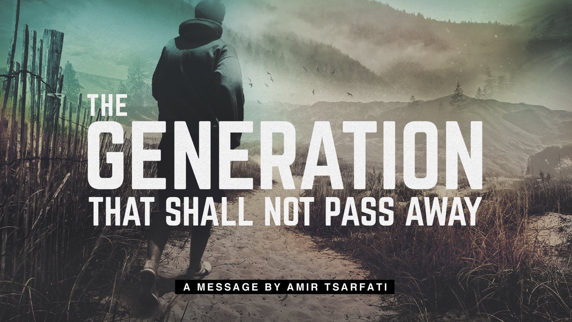 The Generation That Shall Not Pass Away 1920x1080.jpg