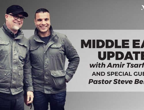 Middle East Update with Amir Tsarfati & Pastor Steve Berger