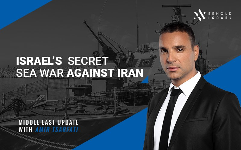Middle East Update:  Israel's Secret Sea War Against Iran