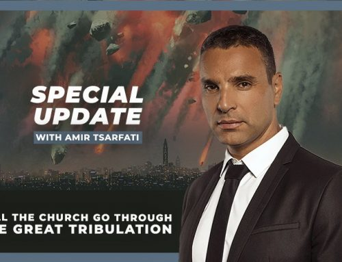 Special Update: Will the Church Go Through the Great Tribulation
