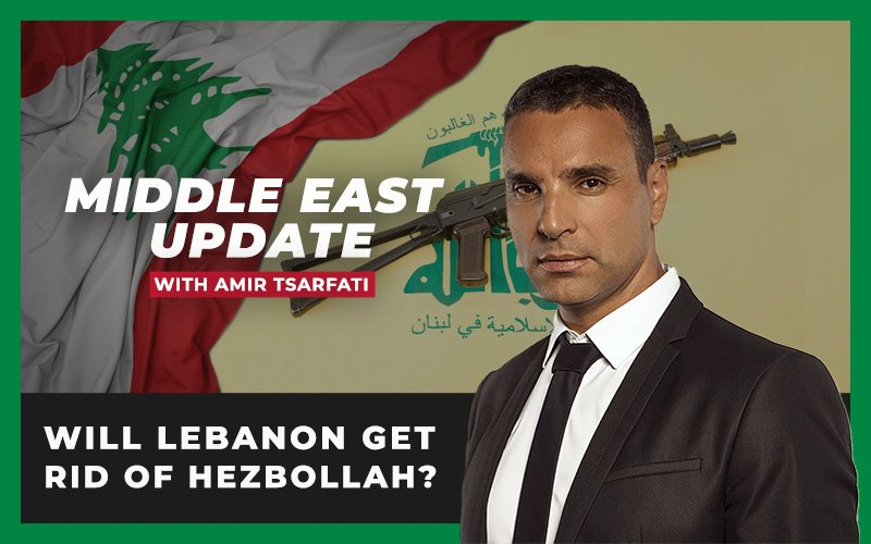 Middle East Update: Will Lebanon get rid of Hezbollah?
