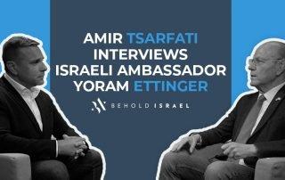 Amir Tsarfati Interviews Israeli Ambassador Yoram Ettinger
