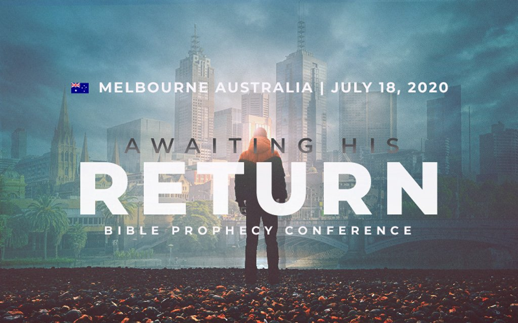 Awaiting His Return Conference Australia