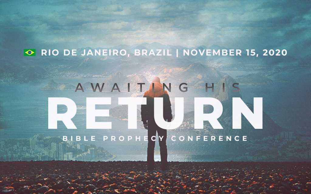 Awaiting His Return Conference Sao Paulo, Brazil