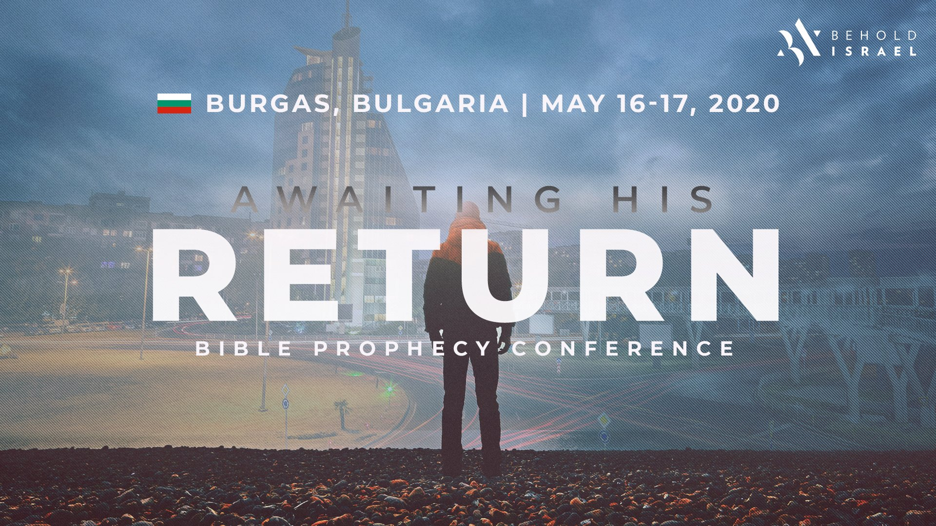 Awaiting His Return Burgas, Bulgaria 2020