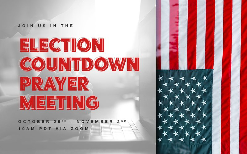 Election Countdown Prayer Meeting