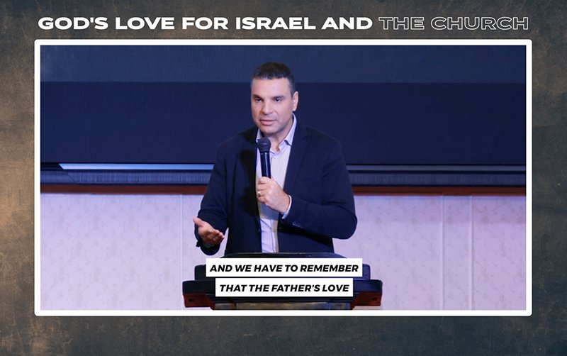 God's Love for Israel and the Church