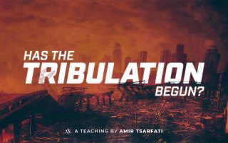 Has the Tribulation Begun?