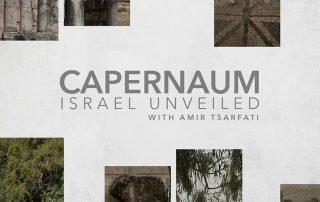 Israel Unveiled, Volume 1: Capernaum