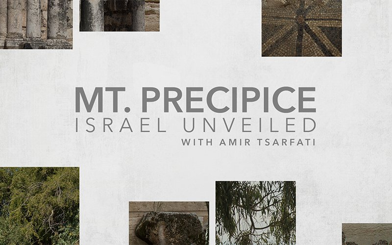Israel Unveiled Volume 1: Mt Precipice