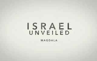 Israel Unveiled Volume 1: Magdala