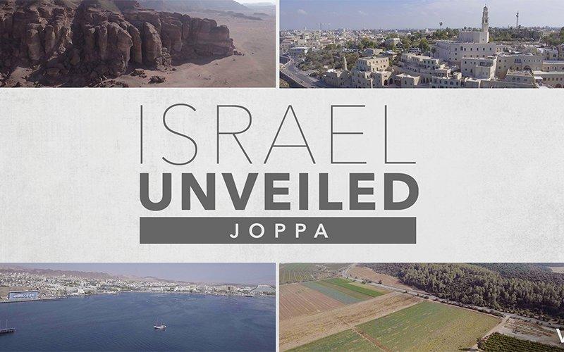 Israel Unveiled Volume 2: Joppa