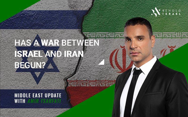 Middle East Update: Has a War Between Israel and Iran Begun?