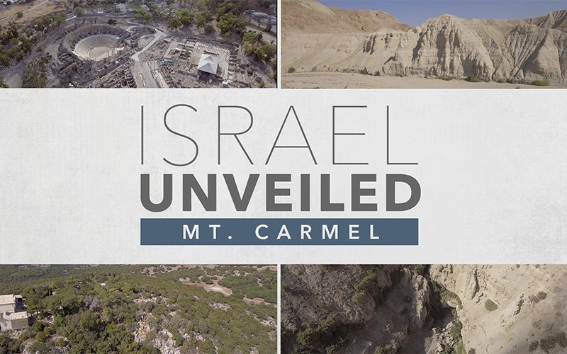 Israel Unveiled Volume 3: Mt. Carmel