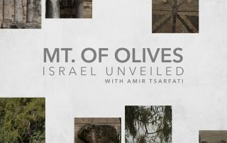 The Premiere of Israel Unveiled Volume 1: Mt. of Olives
