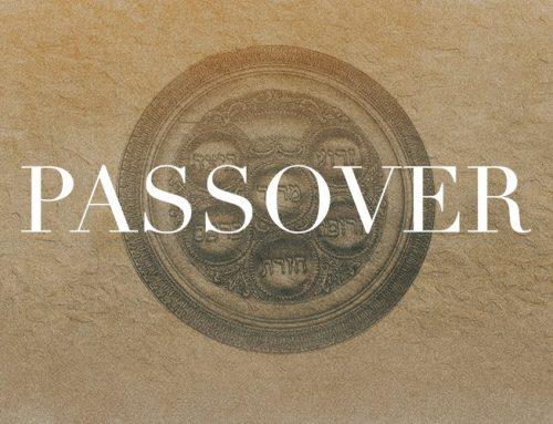 Jews Worldwide to Celebrate Passover  Beginning Wednesday