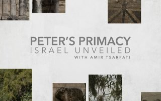 Israel Unveiled Volume 1: Peter's Primacy