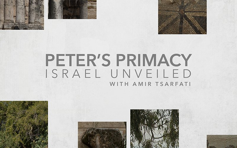 Israel Unveiled Volume 1: Peter's Primacy