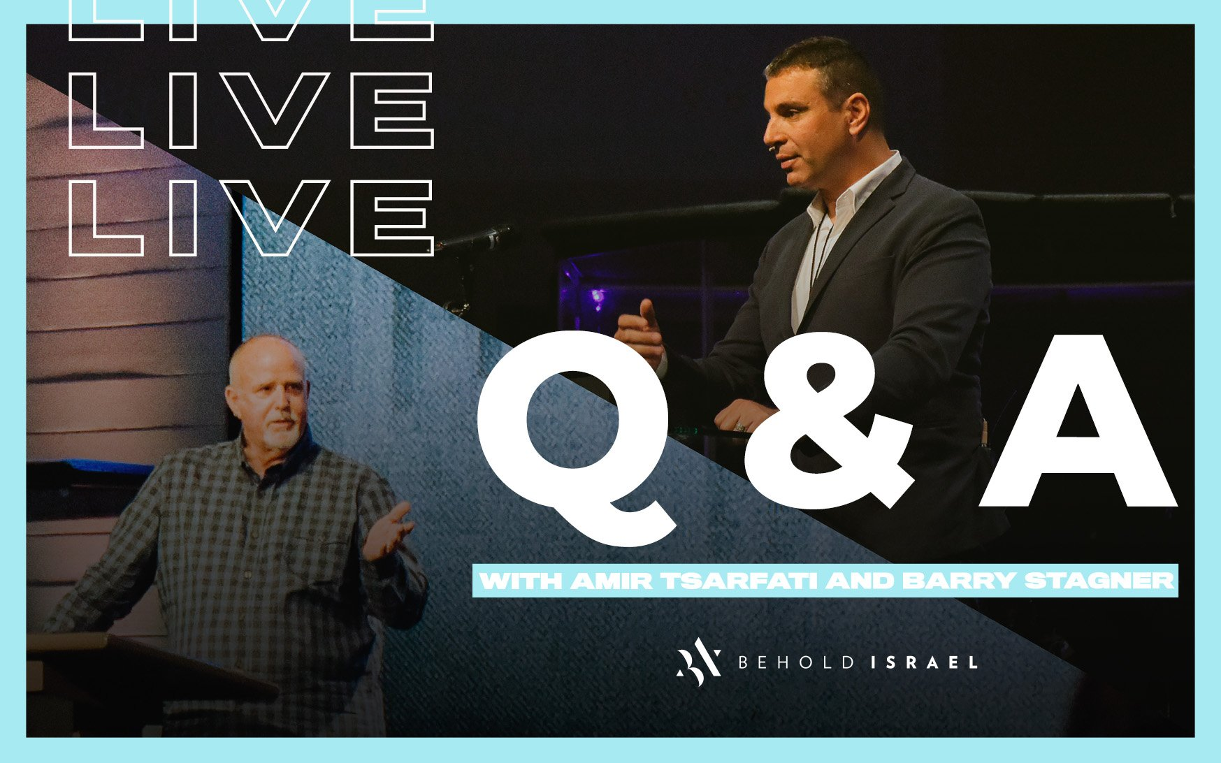 Live Q & A with Amir Tsarfati and Pastor Barry Stagner