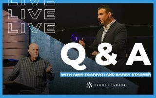 Live Q & A with Amir Tsarfati and Barry Stagner