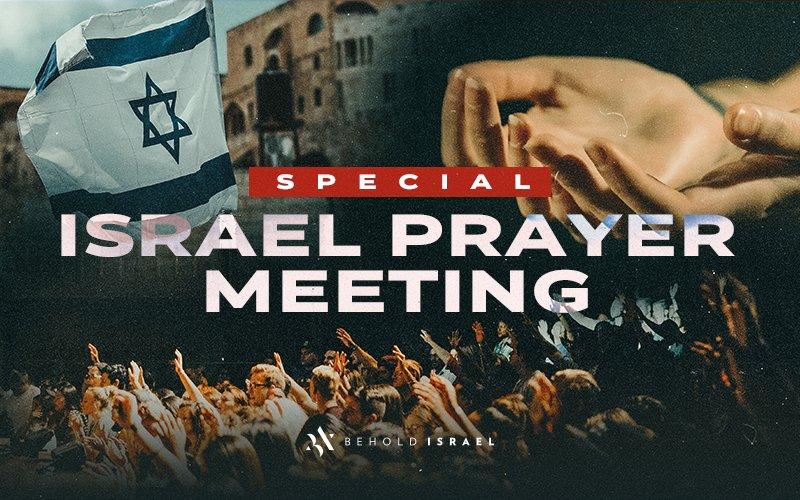Special Israel Prayer Meeting