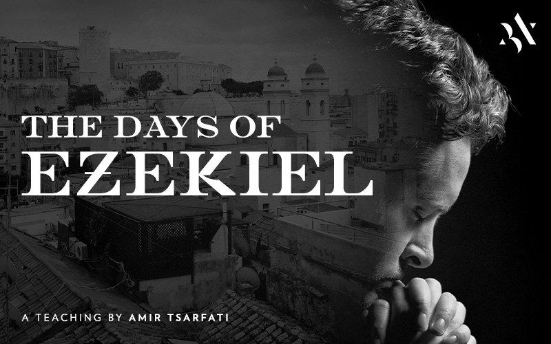 The Days of Ezekiel