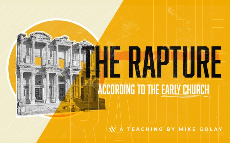 The Rapture According to the Early Church