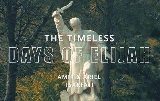Timeless Days of Elijah