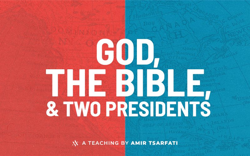 God, The Bible, & Two Presidents