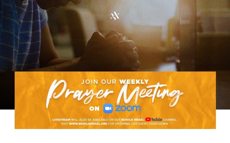Weekly Prayer Meeting on Zoom