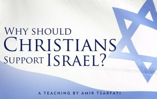Why Should Christians Support Israel